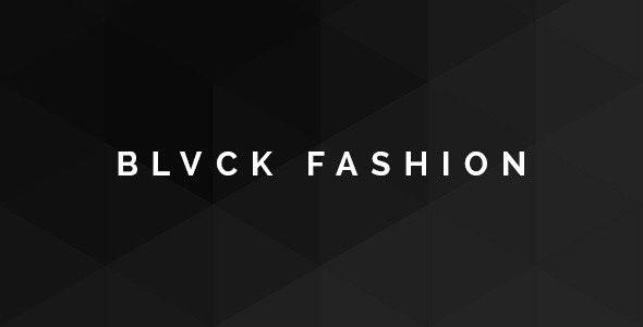 Blvck Fashion Store PSD - Fashion Retail