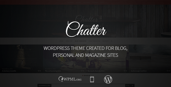Chatter - Responsive WordPress Blog Theme - Personal Blog / Magazine