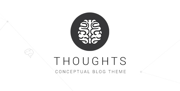 THOUGHTS - Conceptual Blog Theme - Personal Blog / Magazine