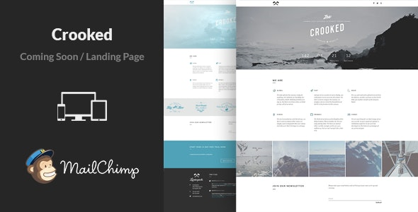 Crooked - Responsive Coming Soon Template - Under Construction Specialty Pages