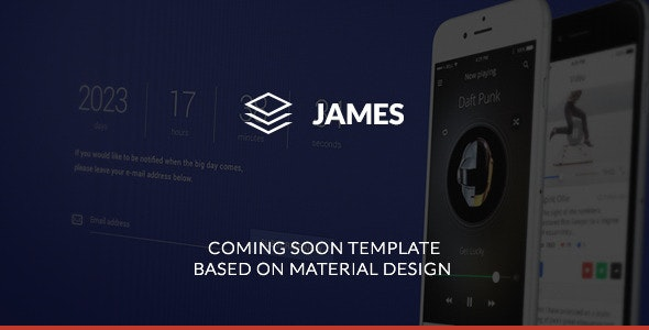 James - Material Design Coming Soon Template - Under Construction Specialty Pages