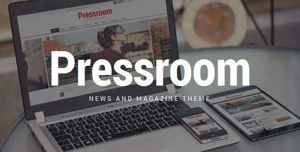 Pressroom - News and Magazine WordPress Theme - News / Editorial Blog / Magazine