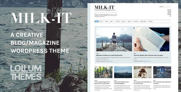 Milk-It - Creative WordPress blog/magazine theme - Personal Blog / Magazine