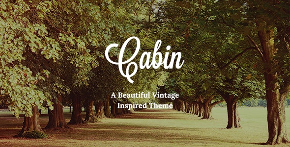 Cabin - Beautiful Vintage Theme - Creative WordPress