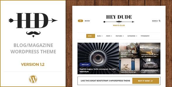 Hey Dude | Magazine, News & Blog WordPress Theme - Blog / Magazine WordPress
