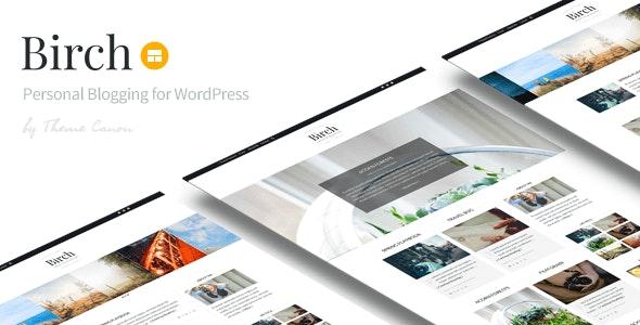 Birch -  Responsive WordPress Personal Blog - Personal Blog / Magazine