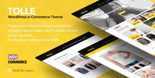 Tolle - Layers eCommerce Theme - WooCommerce eCommerce