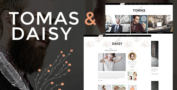 Tomas and Daisy - Personal Blog Theme - Personal Blog / Magazine