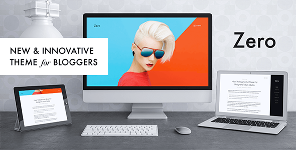 Zero - Responsive WordPress Blog Theme - Personal Blog / Magazine