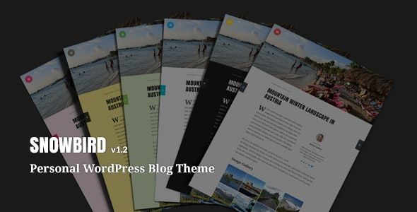 Snowbird - Personal WordPress Blog Theme - Personal Blog / Magazine