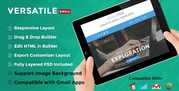 Versatile - Creative E-Newsletter + Builder Access - Email Templates Marketing