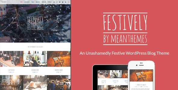 Festively: An Unashamedly Festive Blog Theme - Personal Blog / Magazine