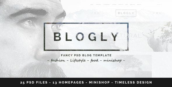 Blogly - Fancy PSD Blog Template - Personal Photoshop