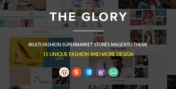 Fashion Responsive Premium Magento Themes & Apparel Clothes Boutique Store | New Glory - Fashion Magento
