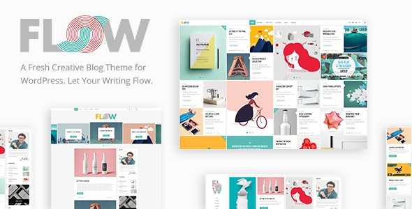 Flow - Creative Blog Theme - Personal Blog / Magazine
