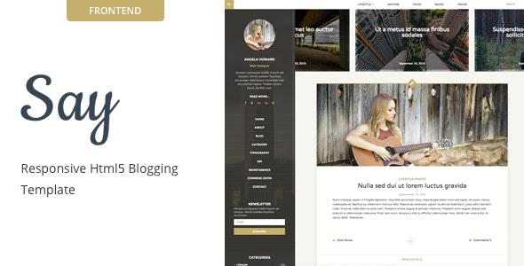 Say - A Personal HTML5 Blogging Template - Portfolio Creative