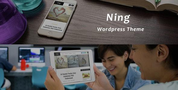 Ning - Personal & Magazine Wordpress Theme - Personal Blog / Magazine