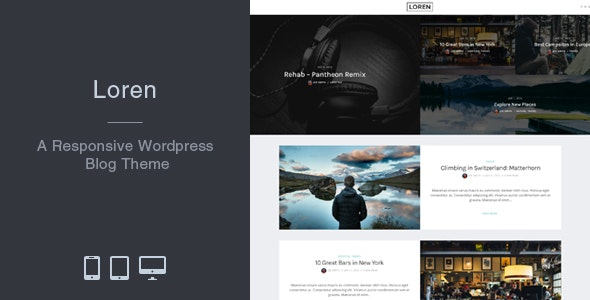 Loren - Responsive WordPress Blog Theme - Personal Blog / Magazine