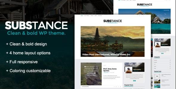 Substance - A WordPress Blog Theme - Personal Blog / Magazine
