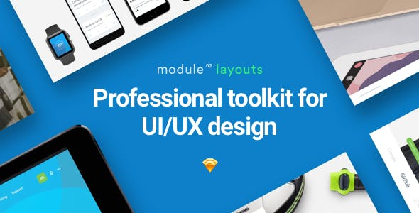 Module 02: 100+ Pre-designed Layouts for Sketch