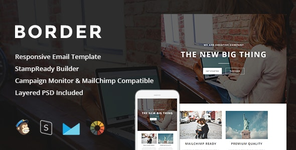 Border - Responsive Email + StampReady Builder - Newsletters Email Templates