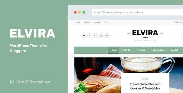 Elvira - WordPress Theme for Bloggers - Personal Blog / Magazine