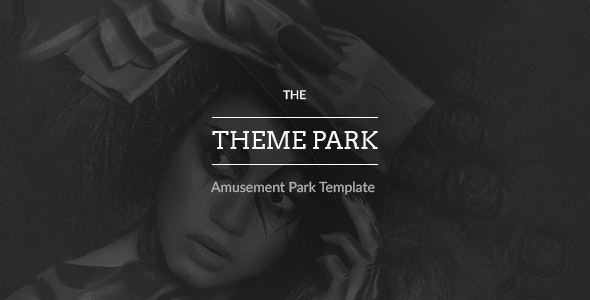 The Themepark - Amusement Park Template - Entertainment Photoshop