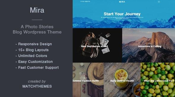 Mira - A Photo Stories Blog Wordpress Theme - Personal Blog / Magazine