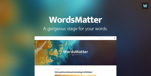 WordsMatter - Designed for Your Writings - Blog / Magazine WordPress