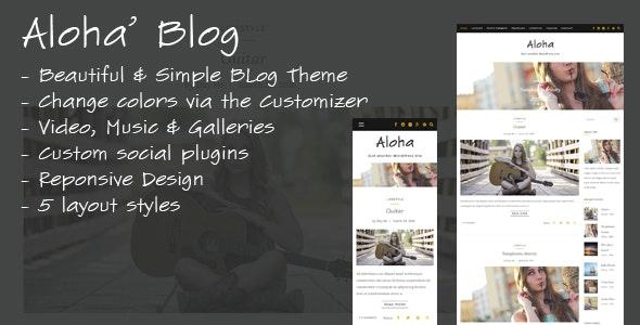 Aloha - A Responsive WordPress Blog Theme - Personal Blog / Magazine