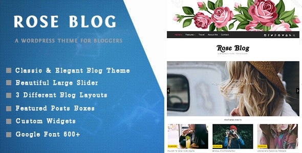 Rose Blog - A Responsive WordPress Blog Theme - Personal Blog / Magazine