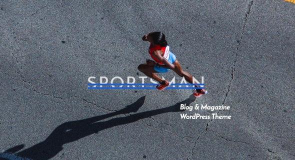 Sportsman – Creative WordPress Blog Theme - Blog / Magazine WordPress