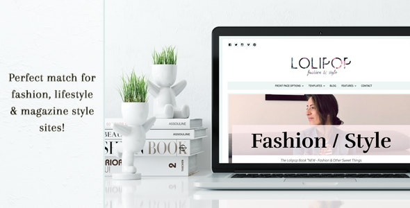 Lolipop - Fashion WordPress Theme - Blog / Magazine WordPress