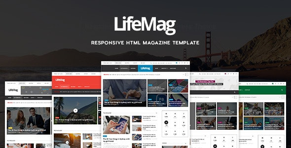 LifeMag - Responsive HTML Magazine Template - Entertainment Site Templates