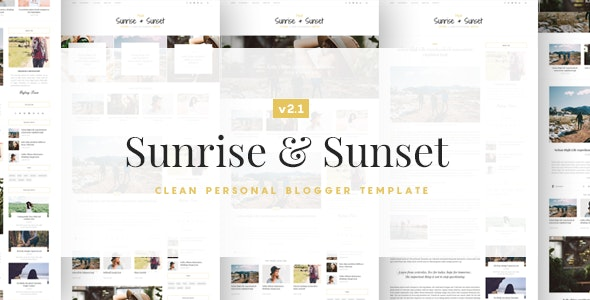 Sunrise & Sunset - Personal & Magazine Blogger Template - Blogger Blogging