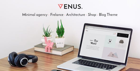 Venus - Minimal Agency, Freelance, Architecture, Shop, Blog Theme
