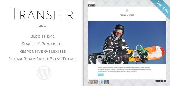 Transfer - Retina Responsive WordPress Blog Theme - Personal Blog / Magazine