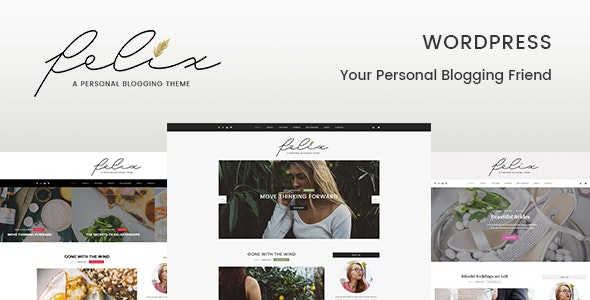 Felix – Personal Blogging WordPress Theme - Blog / Magazine WordPress