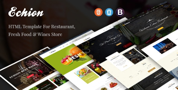 Echion - HTML Template For Restaurant, Fresh Food & Wines Store - Restaurants & Cafes Entertainment