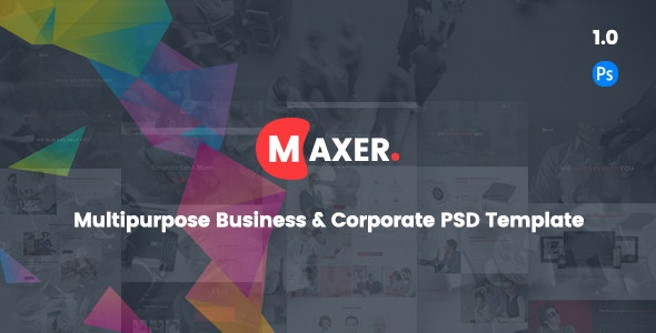 Maxer - Creative Multipurpose Business & Corporate PSD Template - Business Corporate
