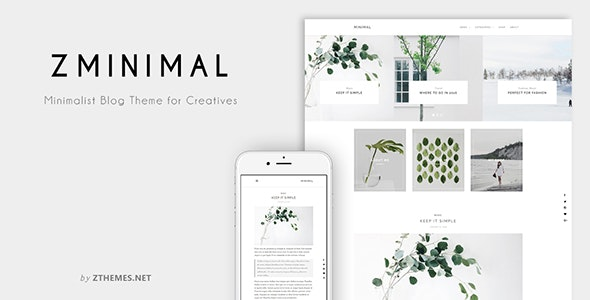 ZMinimal - Minimalist Blog Theme for Creatives - Personal Blog / Magazine