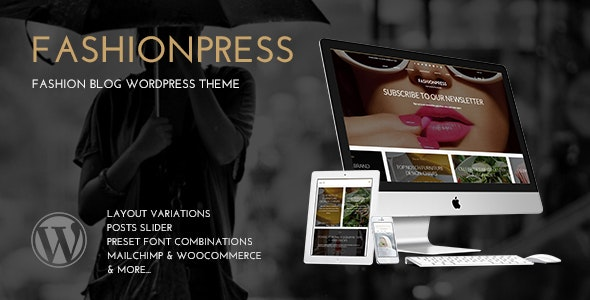 FashionPress - WordPress Theme for Fashion Bloggers - Responsive Blog Template - Blog / Magazine WordPress