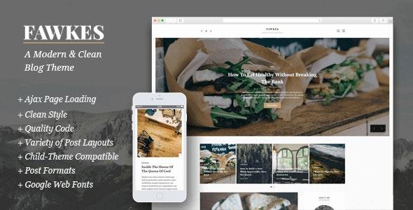 Fawkes - A Modern & Clean Blog Theme - Blog / Magazine WordPress