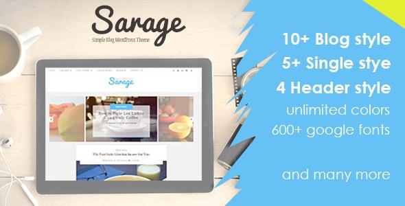 Sarage - Elegant Blog WordPress Theme - Blog / Magazine WordPress