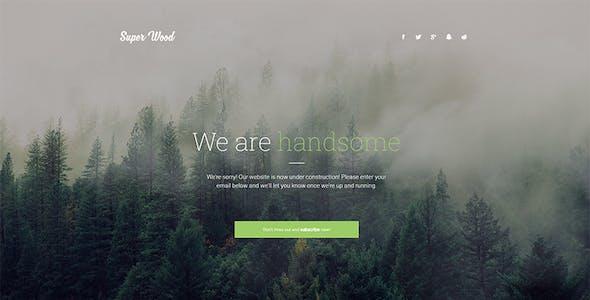 Super Wood - responsive minimal Coming Soon template