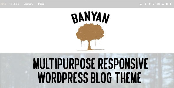 Banyan - Multipurpose Responsive WordPress Blog Theme - Personal Blog / Magazine