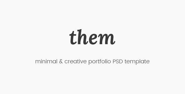 Them - Minimal and Creative Portfolio PSD Template - Portfolio Creative