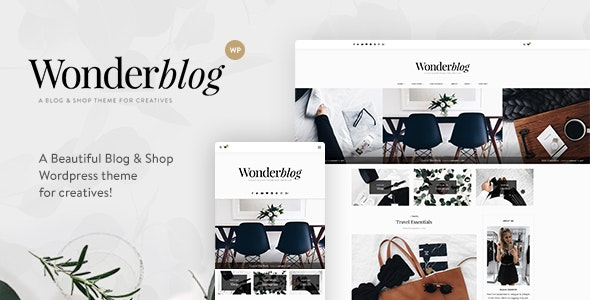 Wonderblog - A Responsive WordPress Blog & Shop Theme - Personal Blog / Magazine