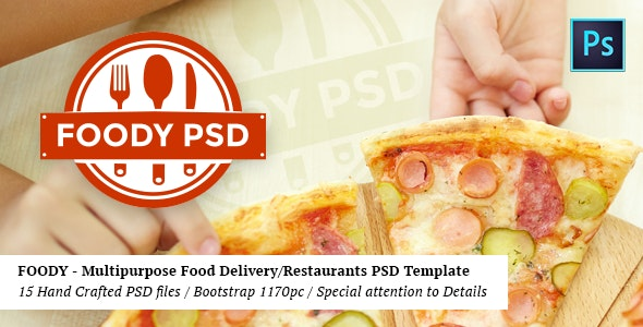 Foody - Multipurpose Fast Food/Restaurant PSD Template - Retail Photoshop