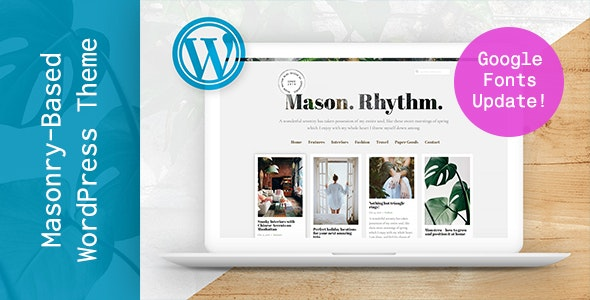 Mason Rhythm. WordPress Masonry Theme - Personal Blog / Magazine